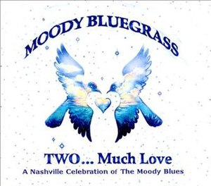 Moody Bluegrass - Image: Moody Bluegrass 2Cover Art