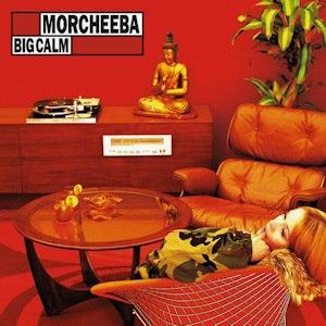 Big Calm - Image: Morcheeba Big Calm