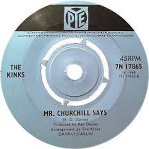 Mr. Churchill Says - Image: Mr. Churchill Says Kinks Single