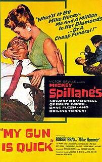 <i>My Gun Is Quick</i> (film) 1957 film by Victor Saville