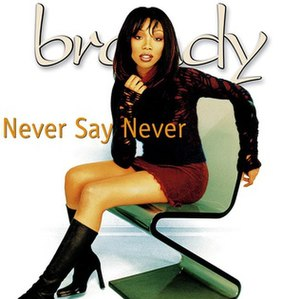Never Say Never (Brandy song) - Image: Neversayneversong