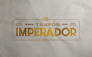 <i>Nos Tempos do Imperador</i> 2020 Brazilian telenovela