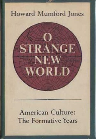 O Strange New World - First edition