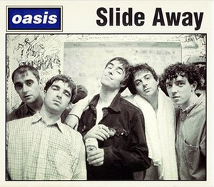 Slide Away (Oasis song) - Image: Oasis Slide Away promo