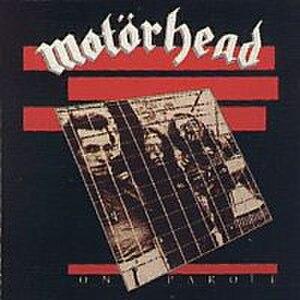 On Parole - Image: On Parole (Motörhead album cover art)