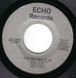 The Only Way Is Up - Image: Only way Is Up Otis Clay