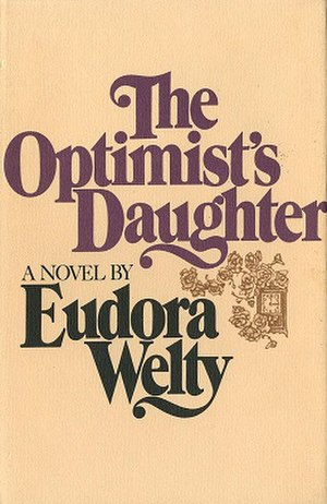 The Optimist's Daughter - First edition