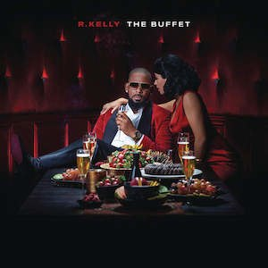 The Buffet - Image: R Kelly The Buffet DLX