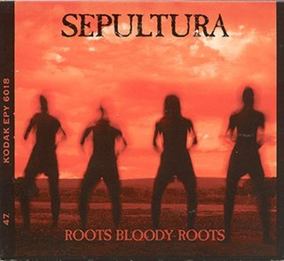 Roots Bloody Roots single by Sepultura