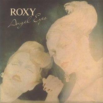 Angel Eyes (Roxy Music song) - Image: Roxy Music Angel Eyes