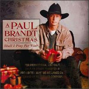A Paul Brandt Christmas: Shall I Play for You? - Image: Shall I Play For You