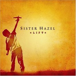 Lift (Sister Hazel album) - Image: Sisterhazel 5