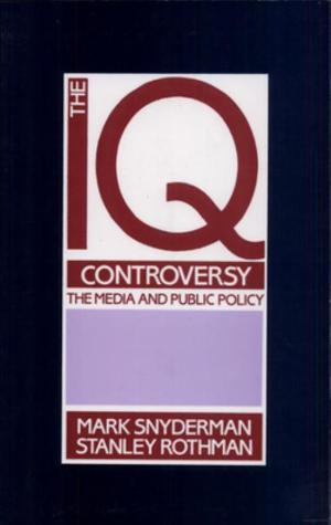 The IQ Controversy, the Media and Public Policy (book) - Cover of the 1988 printing of The IQ Controversy, the Media and Public Policy, published by Transaction Books