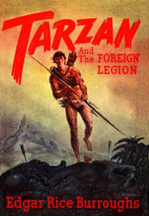 Tarzan and the Foreign Legion - Dust-jacket illustration by John Coleman Burroughs for Tarzan and the Foreign Legion
