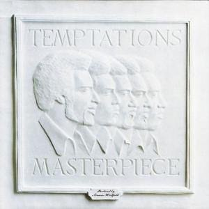 Masterpiece (The Temptations album) - Image: Temptations masterpiece