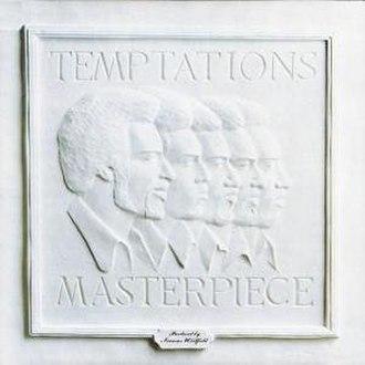 Masterpiece (The Temptations album) - Image: Temptations masterpiece