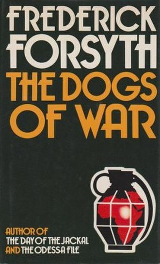 The Dogs of War (novel) - First edition (UK)