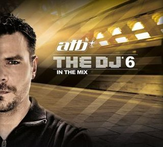 <i>The DJ 6 in the Mix</i> 2010 compilation album by ATB