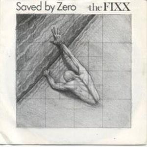 Saved by Zero - Image: The Fixx Saved by Zero