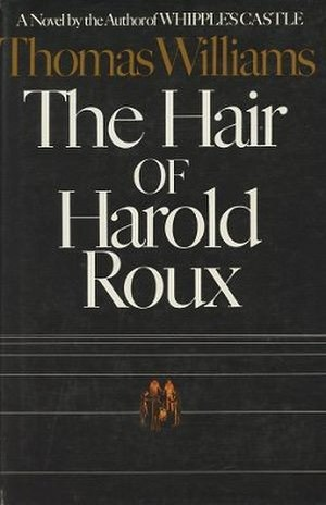 The Hair of Harold Roux - Image: The Hair of Harold Roux (first edition cover)