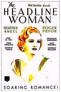 <i>The Headline Woman</i> 1935 film by William Nigh