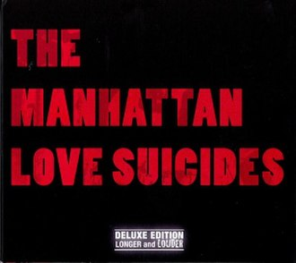 The Manhattan Love Suicides - The Manhattan Love Suicides; cover of the 2009 UK CD re-release on Squirrel Records