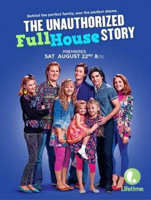 The Unauthorized Full House Story - Television release poster
