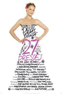 <i>27 Dresses</i> 2008 film by Anne Fletcher