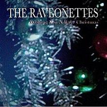 Wishing You a Rave Christmas - Wikipedia