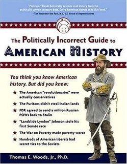 <i>The Politically Incorrect Guide to American History</i> book by Thomas Woods