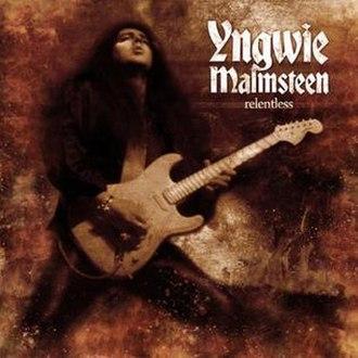 Relentless (Yngwie Malmsteen album) - Image: YNGIWE RELENTLESS