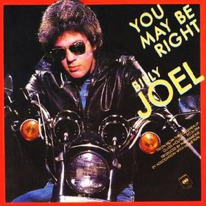You May Be Right (song) - Image: You May Be Right