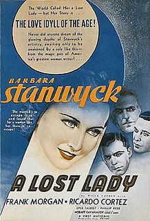 <i>A Lost Lady</i> (1934 film) 1934 film by Alfred E. Green, Phil Rosen
