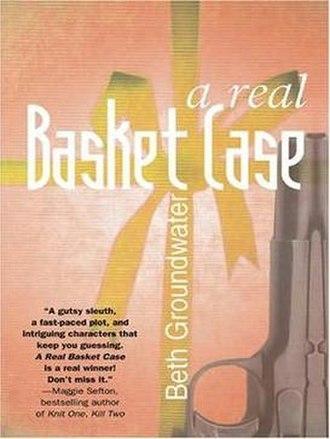 A Real Basket Case - Image: A Real Basket Case cover
