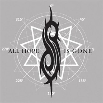 All Hope Is Gone (song) - Image: All Hope Is Gone
