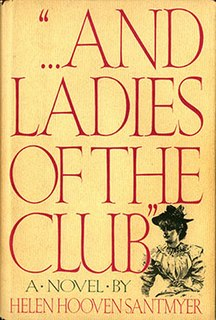 "<i>""...And Ladies of the Club""</i> Book by Helen Hooven Santmyer"