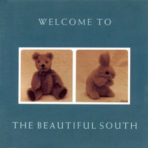 Welcome to the Beautiful South - Image: BS Welcome 2