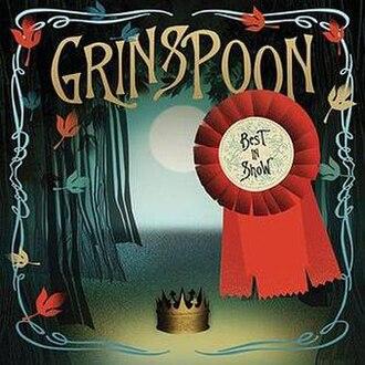 Best in Show (Grinspoon album) - Image: Best in Show (Grinspoon album)