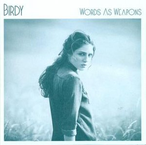 Words as Weapons (Birdy song) - Image: Birdy Words As Weapons