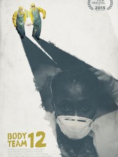 <i>Body Team 12</i> 2015 film by David Darg