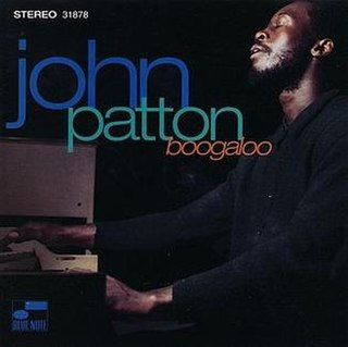 <i>Boogaloo</i> (John Patton album) album by John Patton