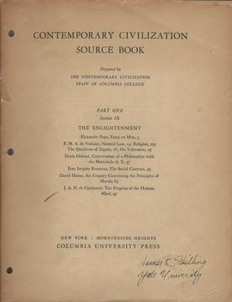 Core Curriculum (Columbia College) - One section of the Contemporary Civilization Source Book in the early 1940s. There were two parts containing ten sections each. This copy shows it in use at Yale University in addition to Columbia.