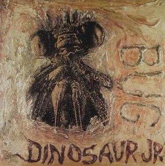 Bug (Dinosaur Jr. album) - Image: Dinosaur Jr Bug