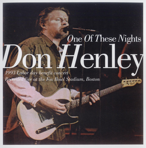 One of These Nights: Boston 1993 - Image: Don Henley One of These Nights Boston 1993