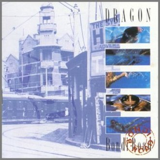 Bondi Road (album) - Image: Dragon Bondi Road (Album Cover)