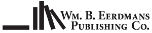 William B. Eerdmans Publishing Company - William B. Eerdmans Publishing Company