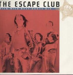 Wild, Wild West (The Escape Club song) - Image: Escape Club WWW