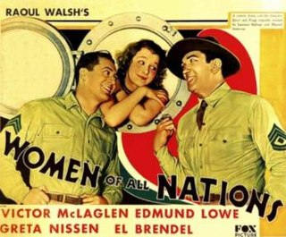 <i>Women of All Nations</i> 1931 American film directed by Raoul Walsh