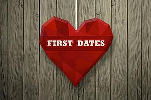 First Dates - Image: First Dates