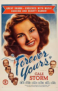 <i>Forever Yours</i> (1945 film) 1945 film by William Nigh
